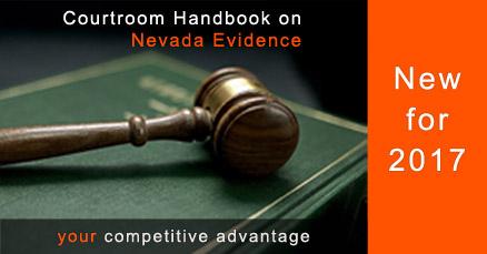 Courtroom Handbook on Nevada Evidence